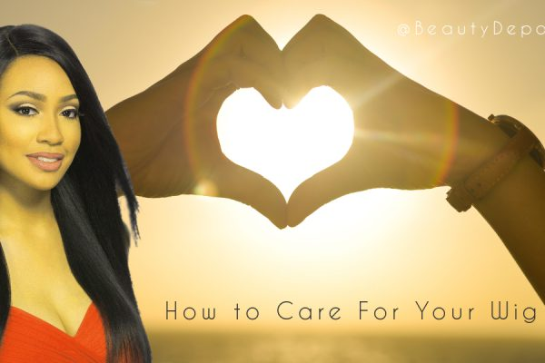 How to Care For Your Wig
