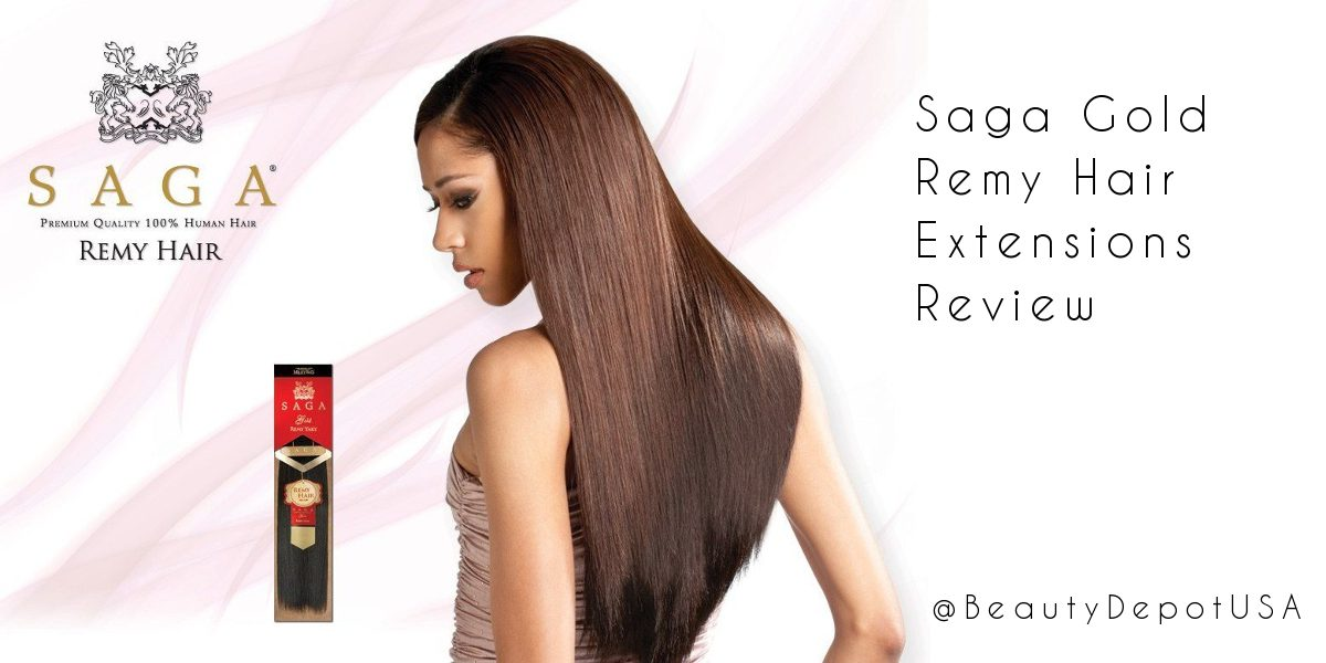 Saga Gold Remy Hair Extensions Review Beauty Depot