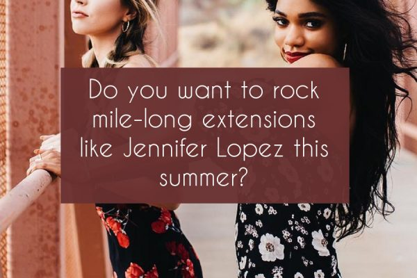 rock-mile-long-hair-extensions-jennifer-lopez-summer