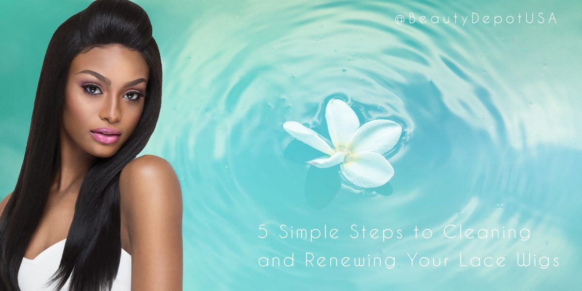 5 Simple Steps to Cleaning and Renewing Your Lace Wigs